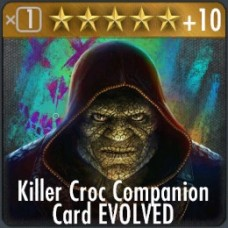 Killer Croc Companion Card EVOLVED